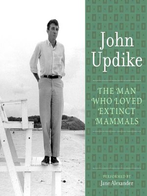 cover image of The Man Who Loved Extinct Mammals